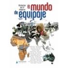El mundo de equipaje: 27 viajeros más de 50 relatos en 5 continentes
