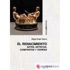 El Renacimiento. Artes, artistas, comitentes y teorías