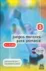 Juegos motores para primaria 3 (10-12 años) Libro+CD