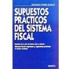 Sistema fiscal. Supuestos prácticos