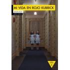 Mi vida en rojo Kubrick