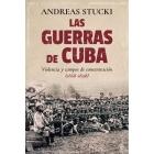 Las guerras de Cuba. Violencia y campos de concentración (1868-1898)