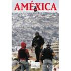 Améxica. Guerra en la frontera