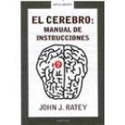 El cerebro: Manual de instrucciones