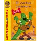 El cactus carnívoro (Misterios a 4 patas)