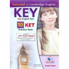 Succeed in Cambridge English Key (KET) - 10 Practice Tests Self-Study Edition (Student's Book, Self Study Guide & MP3 Audio CD)British English