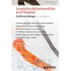 La práctica del psicoanálisis en el hospital