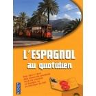 L'espagnol au quotidien (livre + 2 CD audio)