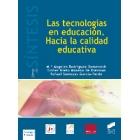Las tecnologias en educación. Hacia la calidad educativa