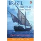Brazil. 500 years voyage to Terra Papagalis (Penguin Readers 1)