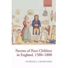 Parents of poor children in England 1580-1800
