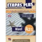 Etapas Plus A2.1 Libro del alumno + libro de ejercicios + CD