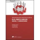 Intervención psicoeducativa en el ámbito familiar, social y comunitario // Colección: Didáctica y Desarrollo