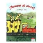 ¡Vamos al circo! español para niños Libro del alumno