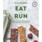 Eat & Run. Bebidas y barritas bioenergéticas para deportistas y gente activa