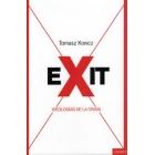 Exit. Ideologías de la crisis
