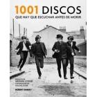 1001 Discos que hay que escuchar antes de morir