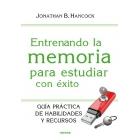 Entrenado la memoria para estudiar con éxito
