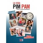 La vida Pim Pam