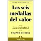 Las seis medallas del valor: nuevos enfoques para la evaluación de los valores