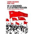 De la hegemonía a la autodestrucción. El Partido Comunista de España (1956-1982)