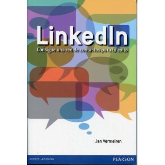Linkedln. Consigue una red de contactos para tu éxito