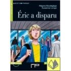 Éric a disparu (Niveau Un A1, Nouvelle édition) + CD Audio