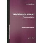 La democracia internet. Promesas y límites