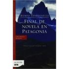 Final de novela en Patagonia