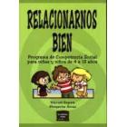 Relacionarnos bien. Programa de competencia social para niños y niñas de 4 a 12 años