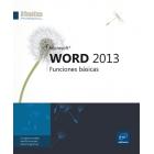 Word 2013. Funciones básicas