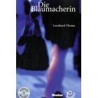 Die Blaumacherin + Audio CD Texte für die Grundstufe (A2 bis B1)