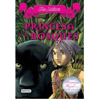 Princesa de los bosques (Princesas del Reino de la Fantasia 4)