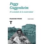 Peggy Guggenheim. El escándalo de la modernidad