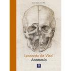 Leonmardo da Vinci. Anatomía