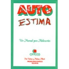Autoestima. Un manual para adolescentes