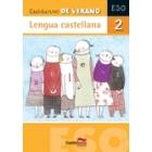 Cuaderno de Verano 2 ESO. Lengua Castellana