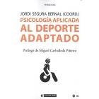 Psicología aplicada al deporte adaptado (Manuales)