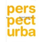 Perspectivas urbanas. Residencia, ciudad, territorio