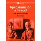 Aproximación a Freud. Una lectura actual