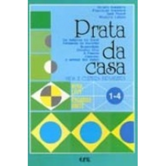 Prata da casa (Vida e Cultura Brasileira) 1-4