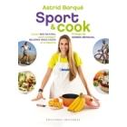 Sport & cook. Comer más natural para conseguir mejores resultados en el deporte