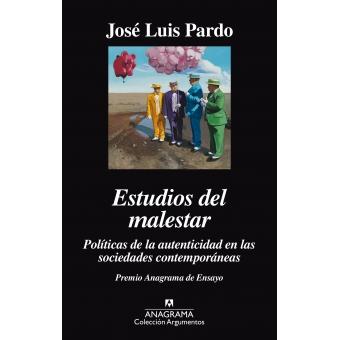 Estudios del malestar. Políticas de la autenticidad en las sociedades contemporáneas
