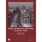 El Banc de Barcelona, 1874-1920. Decadència i fallida