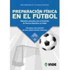 PREPARACIÓN FÍSICA EN EL FÚTBOL. Materiales adecuados para la Formación de Técnicos Deportivos en Fútbol