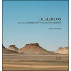 Desiertos. Clases, distribución y ocupación humana