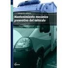 Mantenimiento mecánico preventivo del vehículo. CF