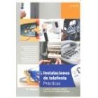 Instalaciones de telefonía. Prácticas. 2 ed.