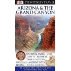 Arizona & The Grand Canyon. Eyewitness