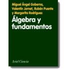 Algebra y fundamentos. Una introducción
